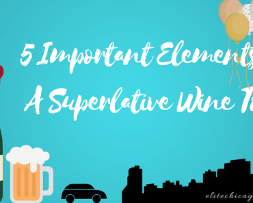 5 Important Elements Of A Superlative Wine Tour